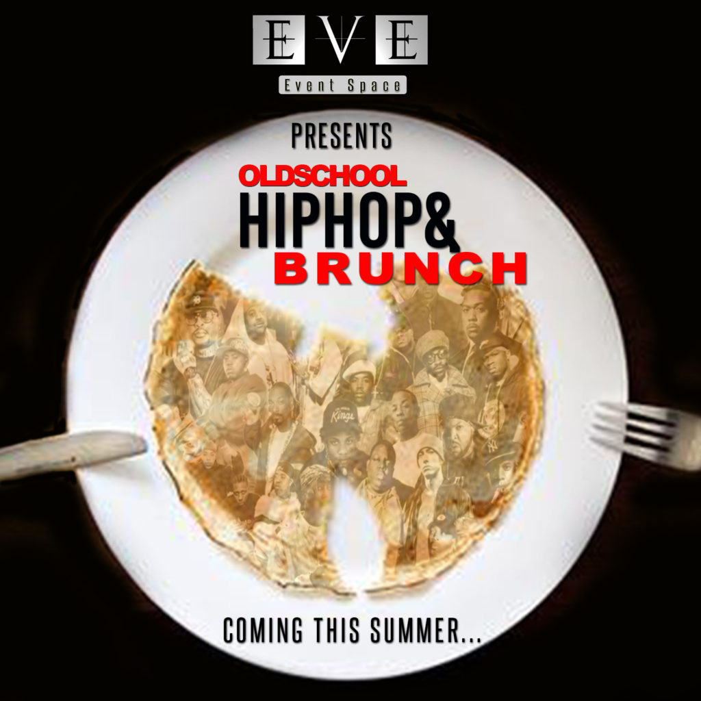 Hip Hop Brunch by EVE Ultra Lounge Summer 2018